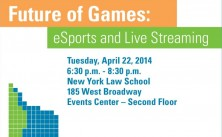 Join us on April 22 for our eSports and Live Streaming Panel